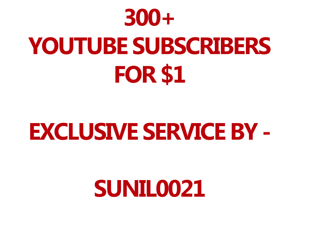 Real 300 Youtube Subs cribers