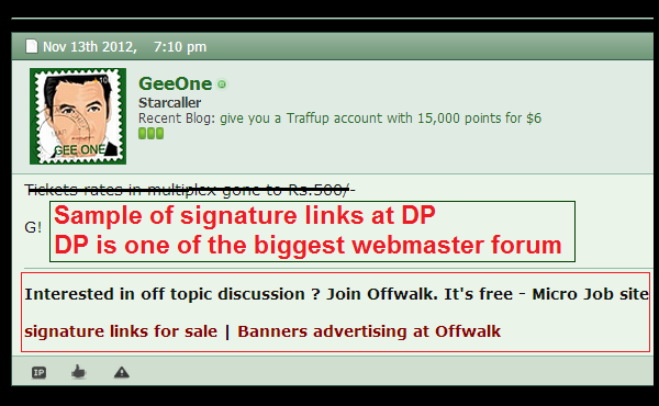 sell signature links of digital point (the biggest webmaster forum), having 3100+ posts
