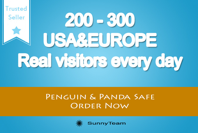 drive 200 to 300 usa and europe real visitors daily for one month
