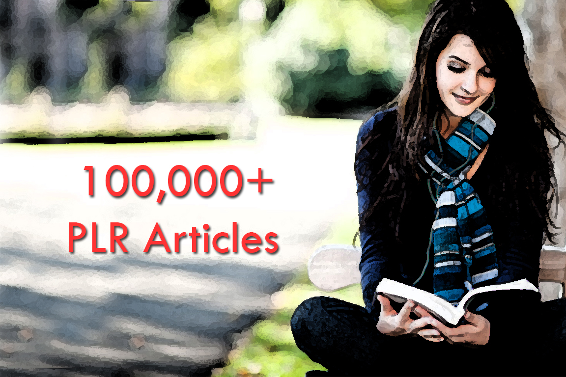 100k plus FRESH highest quality plr articles cover all topics,  well organized