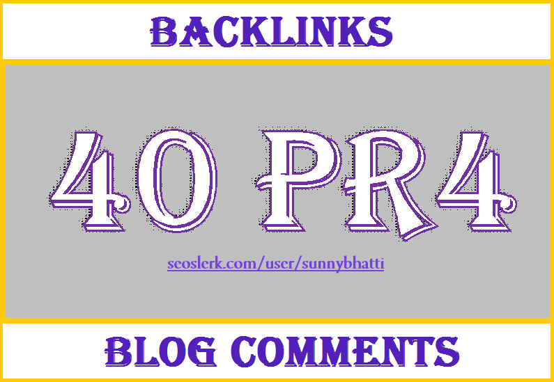 I will do MANUAL 40 PR4 High Quality Blog Comments Dofollow backlinks