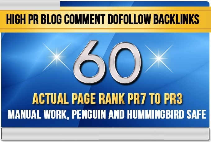 create 60 Dofollow Blog Comment Backlinks Pr7 to Pr3