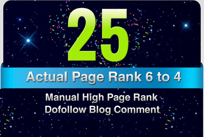 provide 25 Manual DoFollow Blog Comment Actual PR 6 To 4