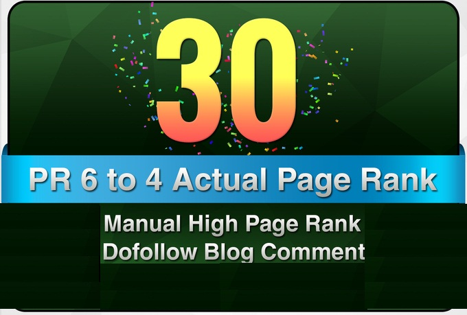 make 30 Manual DoFollow Blog Comment Actual PR 6 To 4