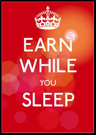 Earn while you sleep, Ebook an how to earn doing not... eBook