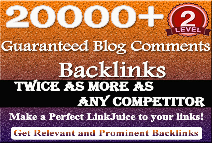 provide you a massive 20000 Blog Comment Backlinks to improve your Google rank