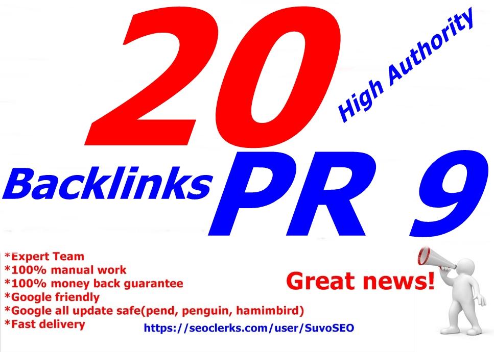 I will do 20 PR 9 backlinks Panda, Penguin and Hummingbird safe from PR 9 Authority Sites