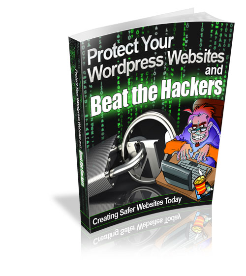 Protect Your Websites and Beat the Hackers Course eBook