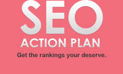 write an seo action plan for your site on how to optimize it and get it ranking /.
