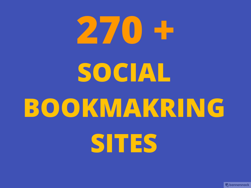 I will provide Top 270 Best approved do follow Social Bookmarking sites For  You for $5