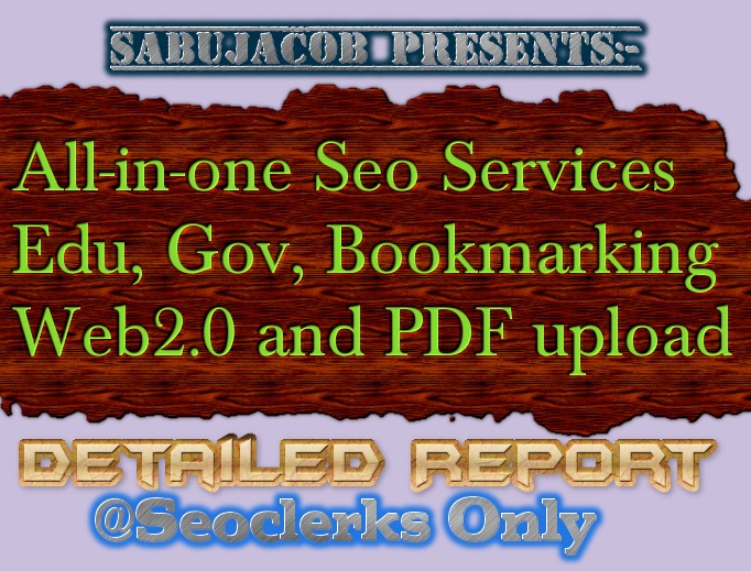 All in one Seo Bookmarking,PDF Upload, Web2, edu and Gov Links