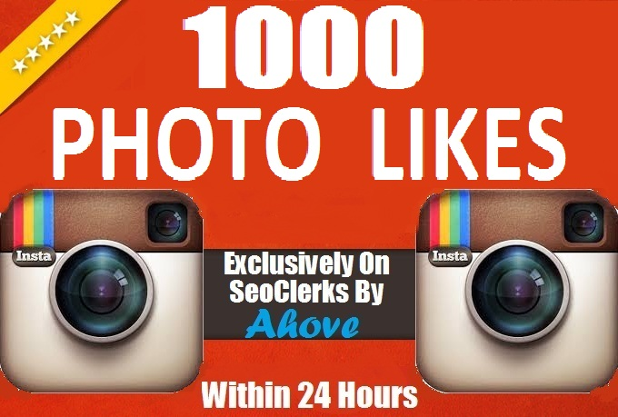 Get Instant 1000 Likes In Your Photos, Videos