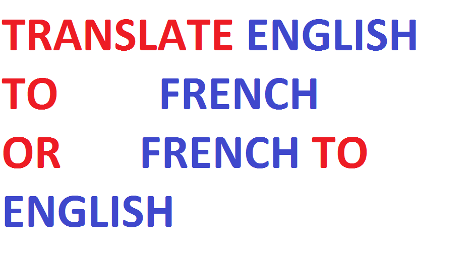 We will translate 500 English words to French Language