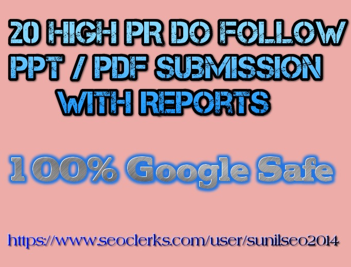 Manually submit your ppt,word or pdf file in 20 high PR document sharing sites