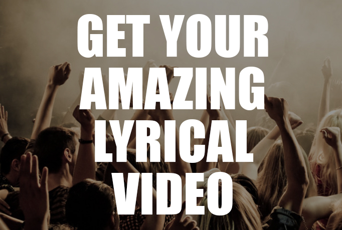 I will create an AMAZING lyrical music video for your...