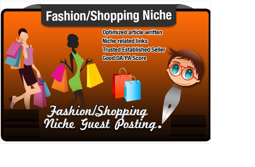 write and Blog Post a FASHION Niche Seo Optimised Article with Dofollow Links