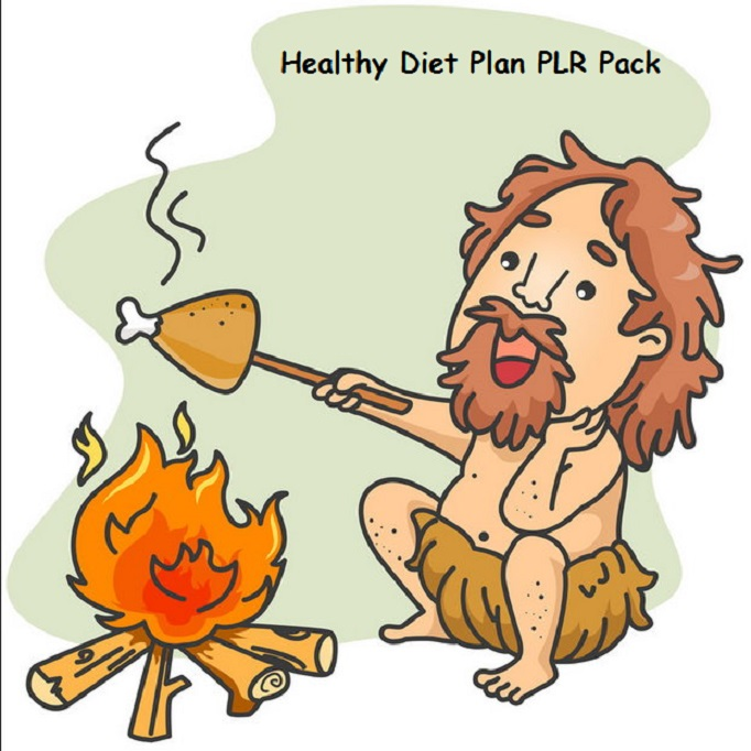 I will provide you a PLR pack about healthy diet plans
