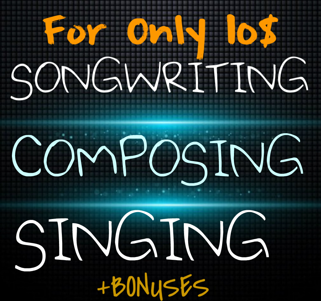 Songwriting ,composing and singing package