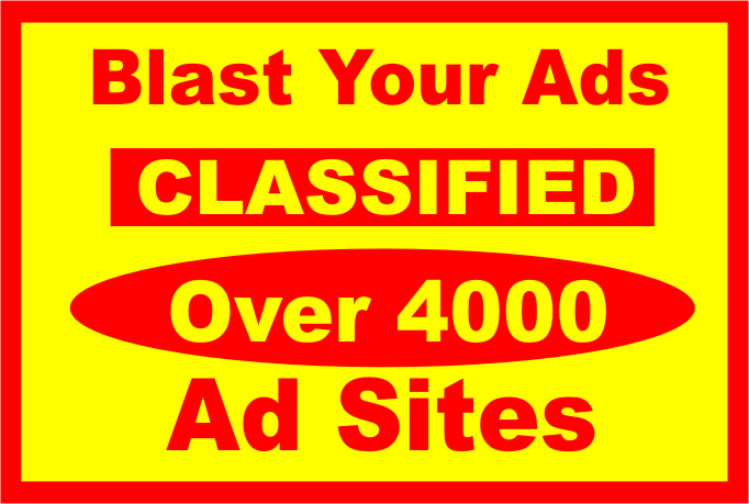 I Will blast Your Ads Over 4000 CLASSIFIED Ad Sites