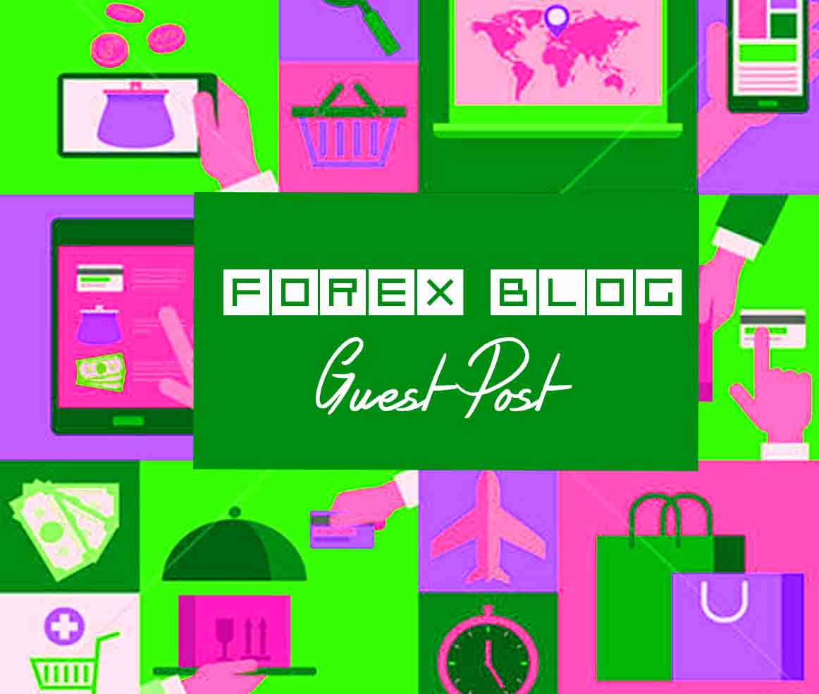 Forex guest post service – Fxstay