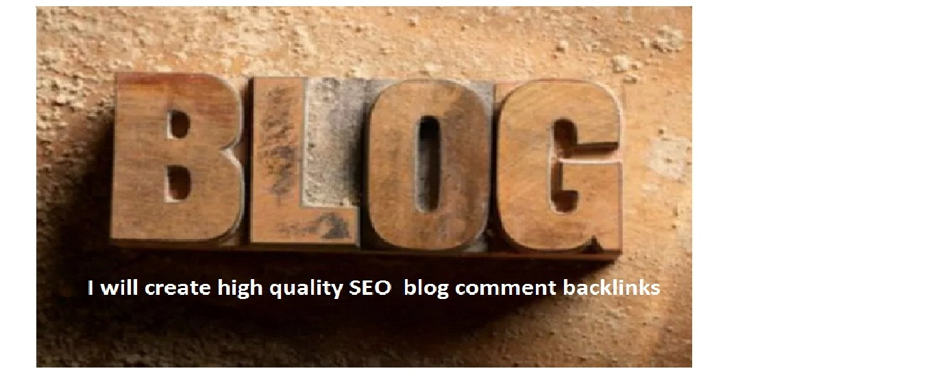 I will create high quality SEO blog comment Backlinks