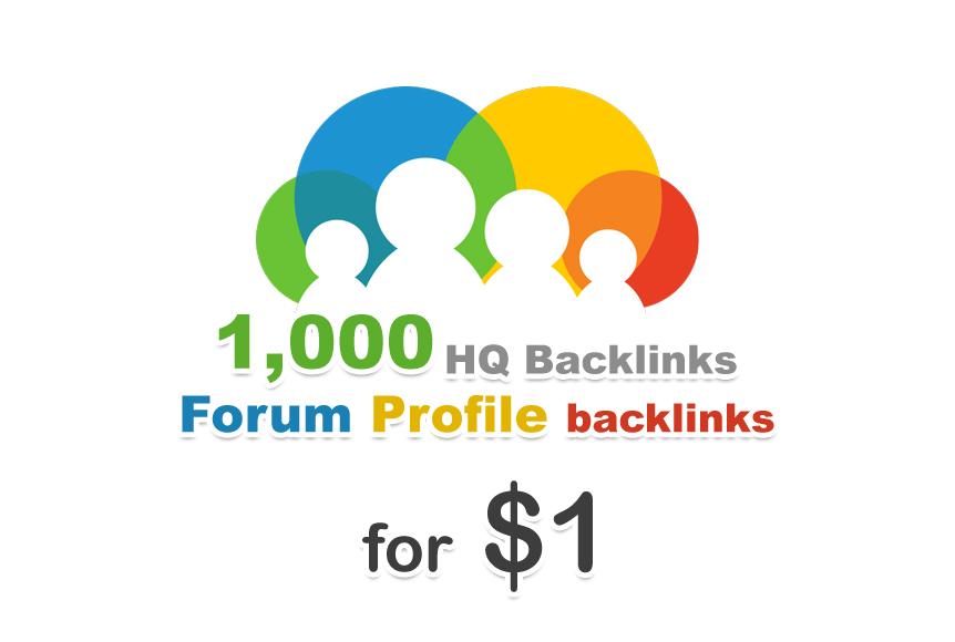 1000 forum profiles backlinks for your website