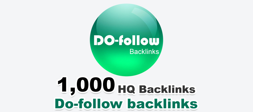 1000+ Do-Follow Backlinks