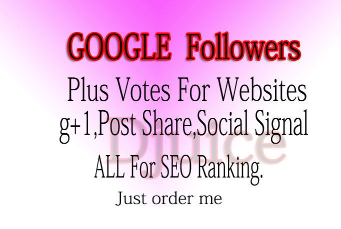 get you 450 google +1 PLUS one vote to your website o...