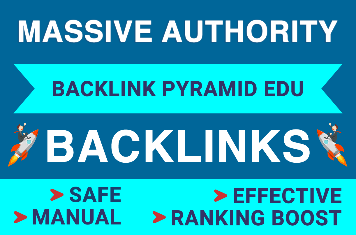 RANK ON GOOGLE BY MASSIVE AUTHORITY EDU BACKLINKS PYRAMID