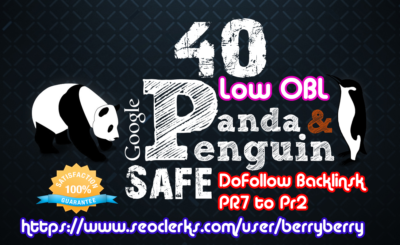 create manually penguin panda safe Low OBL 40 high DA Backlinks DA20+ to DA80+