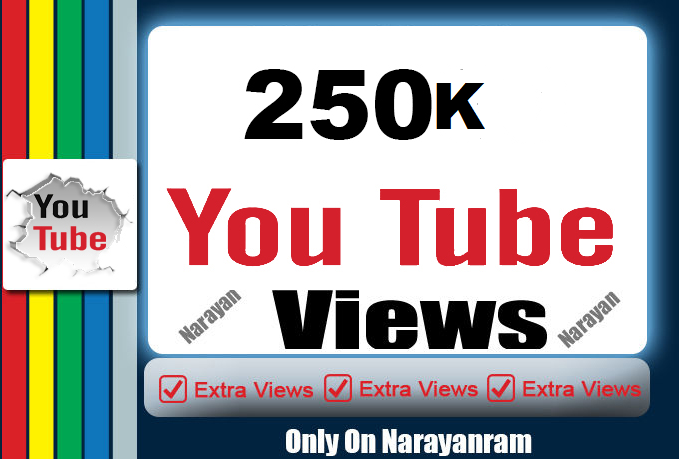 add 250,000 High Quality Youtube vi ews with 500 Free Lik es