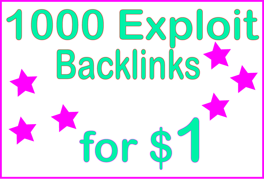 Give you 1000 HQ PR Exploit backlinks