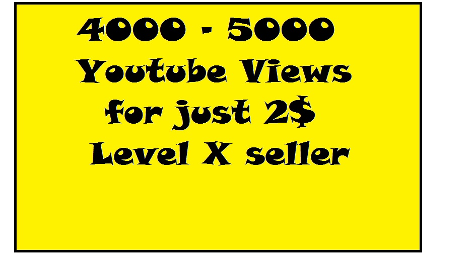 4000-5000 youtube vi ews