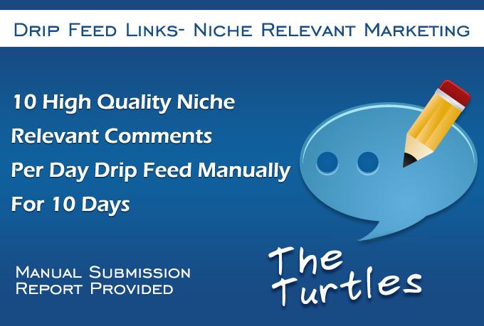 I will drip feed 10 niche blog comments for 5 days