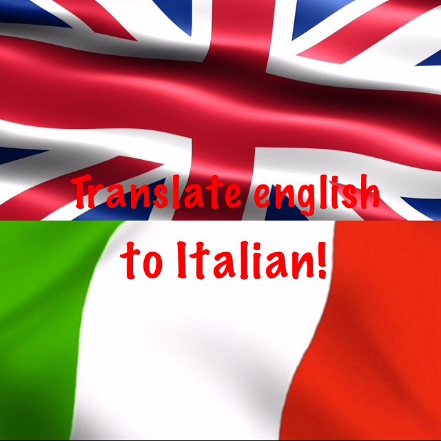 English In Italian: Translate English To Italian 500 Words For $5
