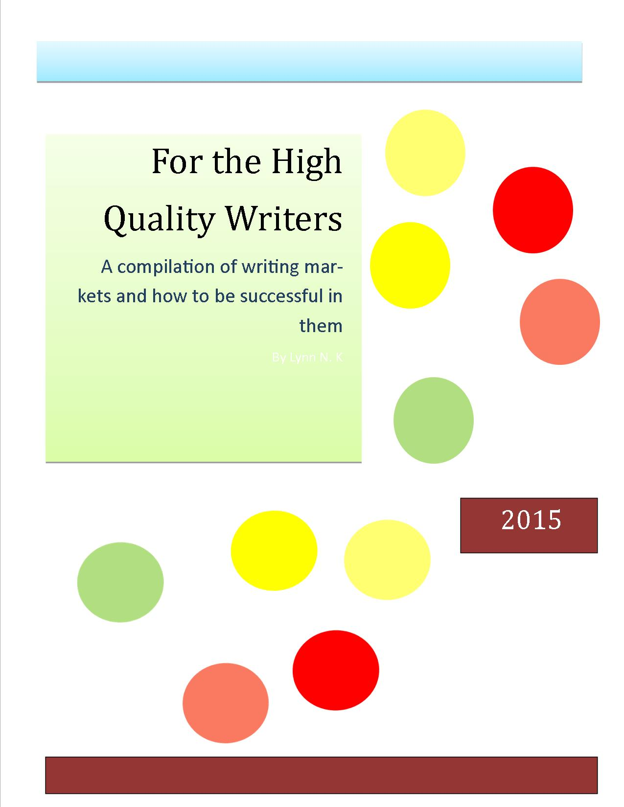 For the High Quality Writers
