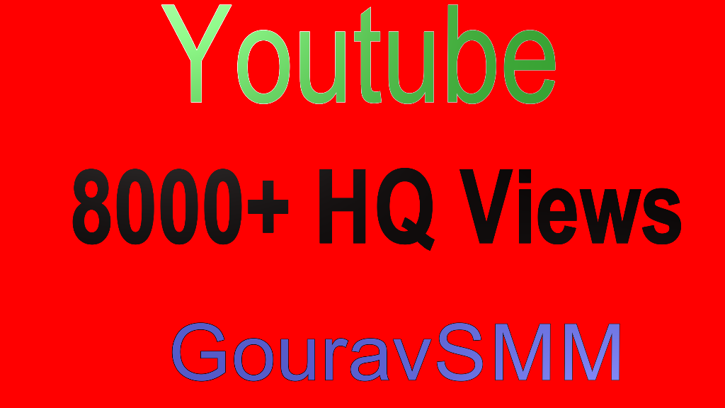 8000+ High Quality youtube views