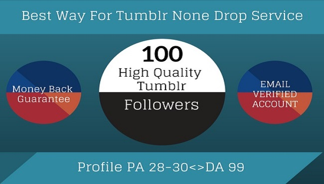 [ Get You Fast ] [100+] High PA Tumblr Followers/Reblog/Likes Within Short Time.