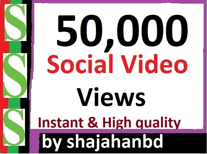 Instant Start 50,000 Social Video views High Quality