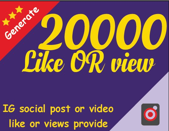 Start Instant 20000 post or 20000 video likkk OR vieww