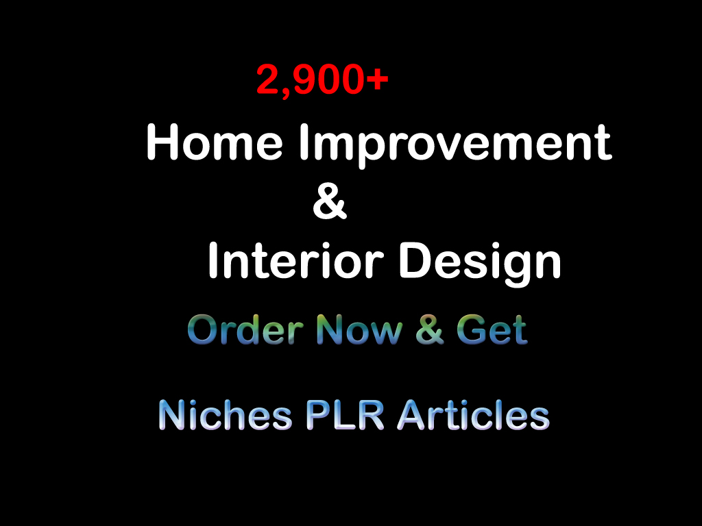2,900+ Home Improvement & Interior Design Niches PLR Articles