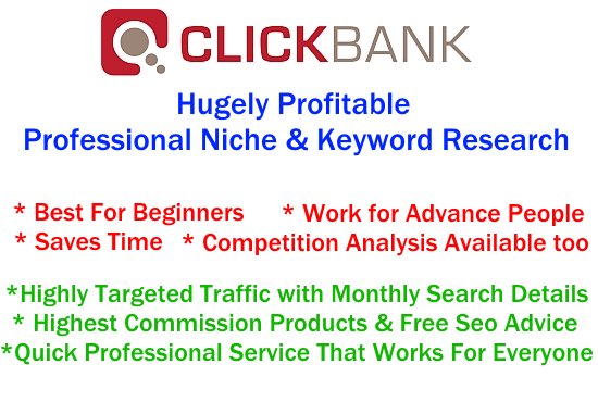I will research huge Profit Clickbank Niche and Keyword