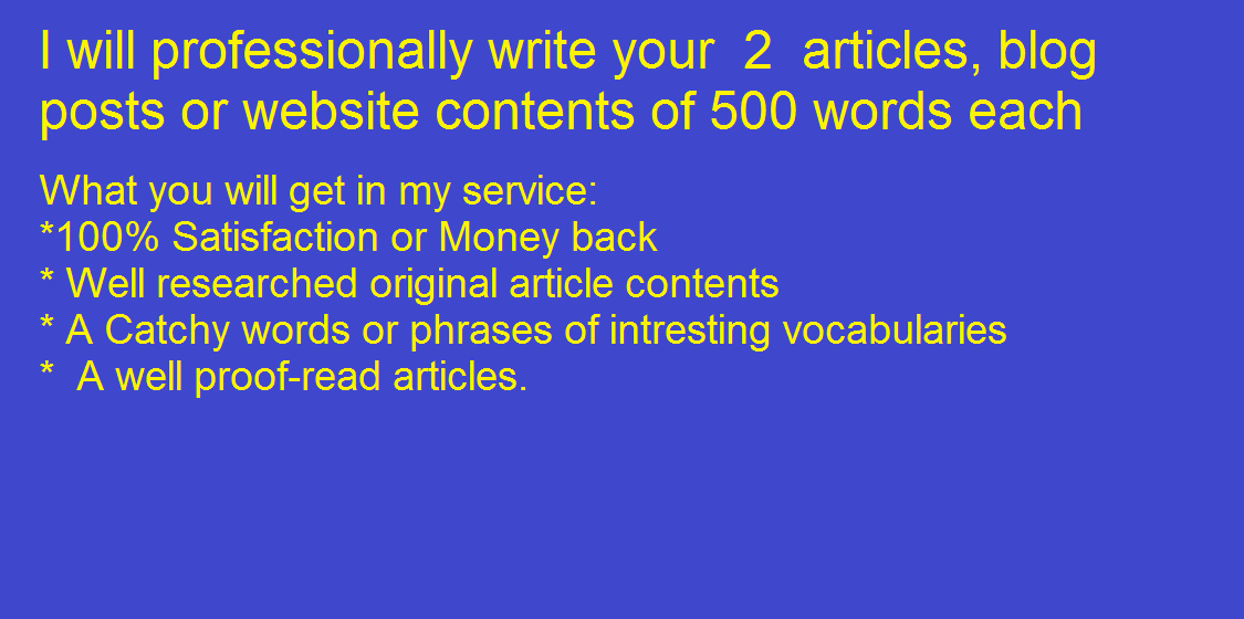 I will professionally write 2 artices of 500 words each on any topic