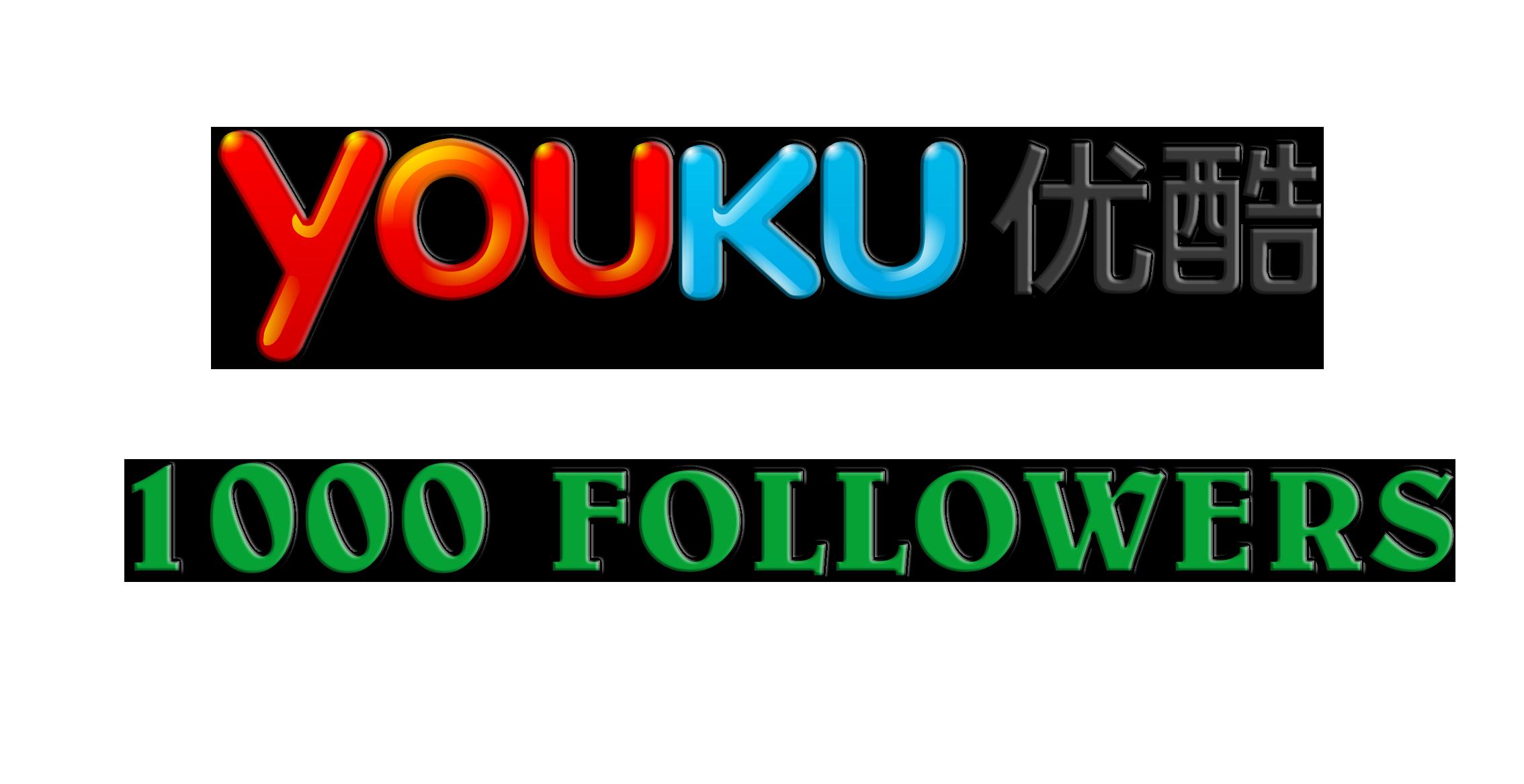 Add 1000 Youku followers