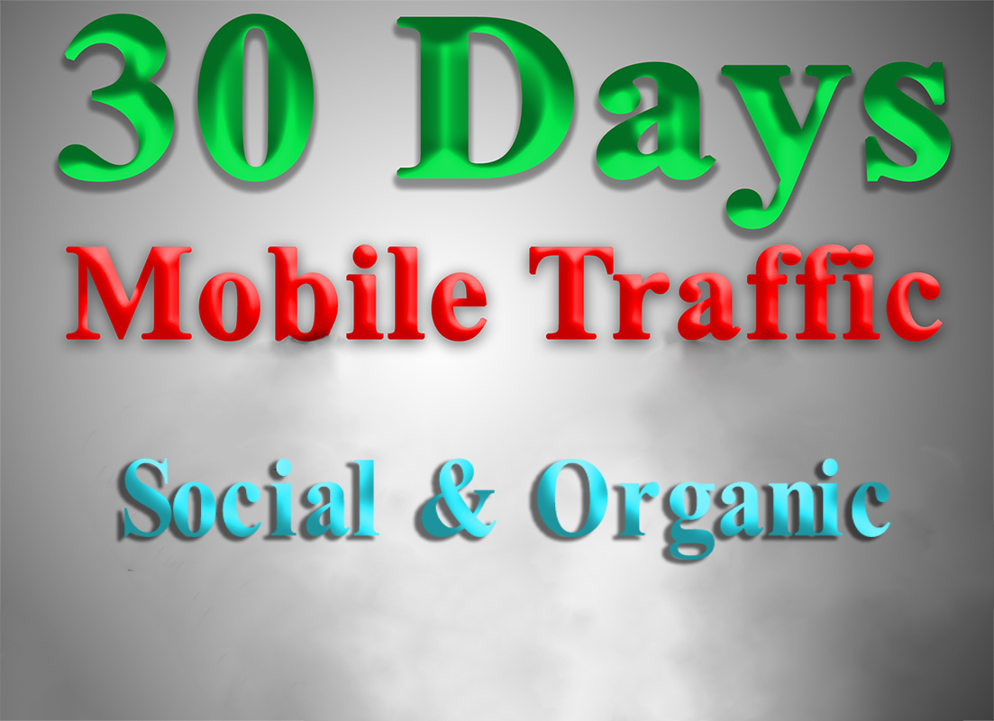 get MOBILE Web Traffic for 30 days