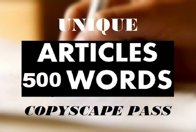 I Will Write An Original 500 Word ARTICLE