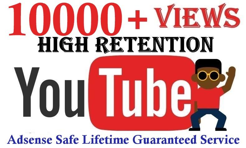 10000+You'tube vi'ews Good Retention Safe and effective Real Human Service
