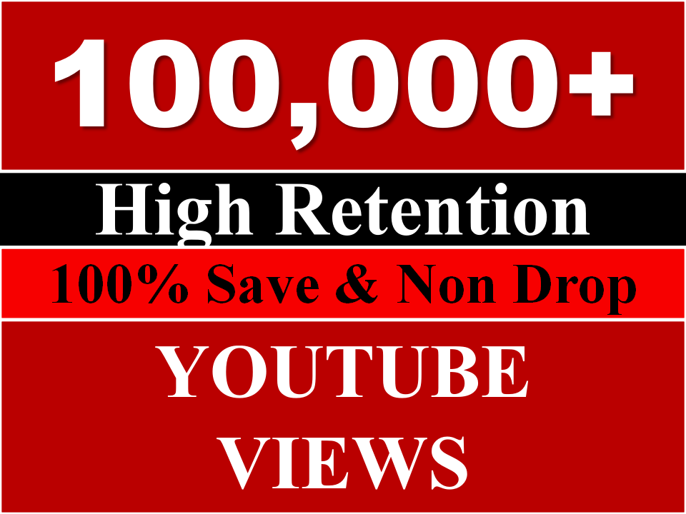 Fast 100k OR 100000 Youtube views REAL HUMAN  OR 40K likes