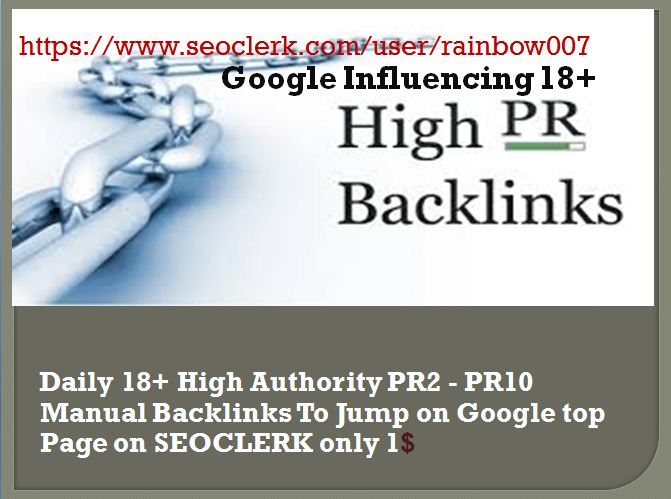 Daily 18+ High Authority PR10-PR2 Manual Backlinks To Jump on Google top Page