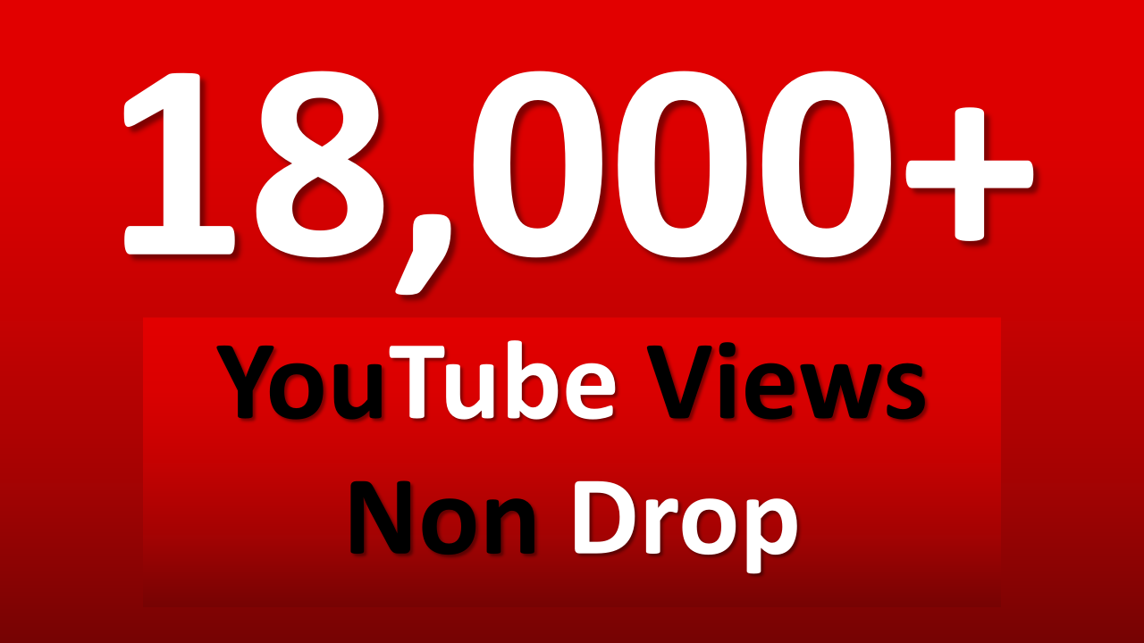 Get Instant 18,000+ YouTube Views Within 24 Hour